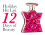 Holiday Hit List: 12 Days of Beauty Guide